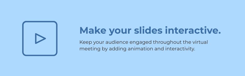 virtual meetings - make your slides interactive
