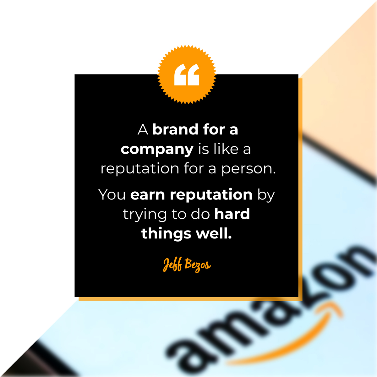 A quote about branding by Jeff Bezos.