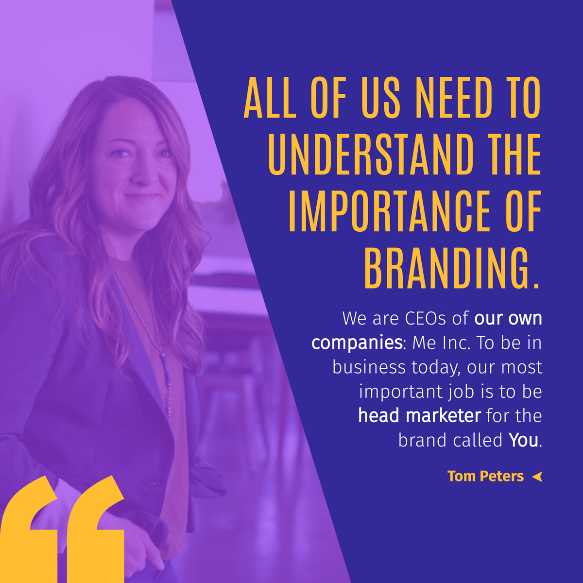 A quote about branding by Tom Peters.