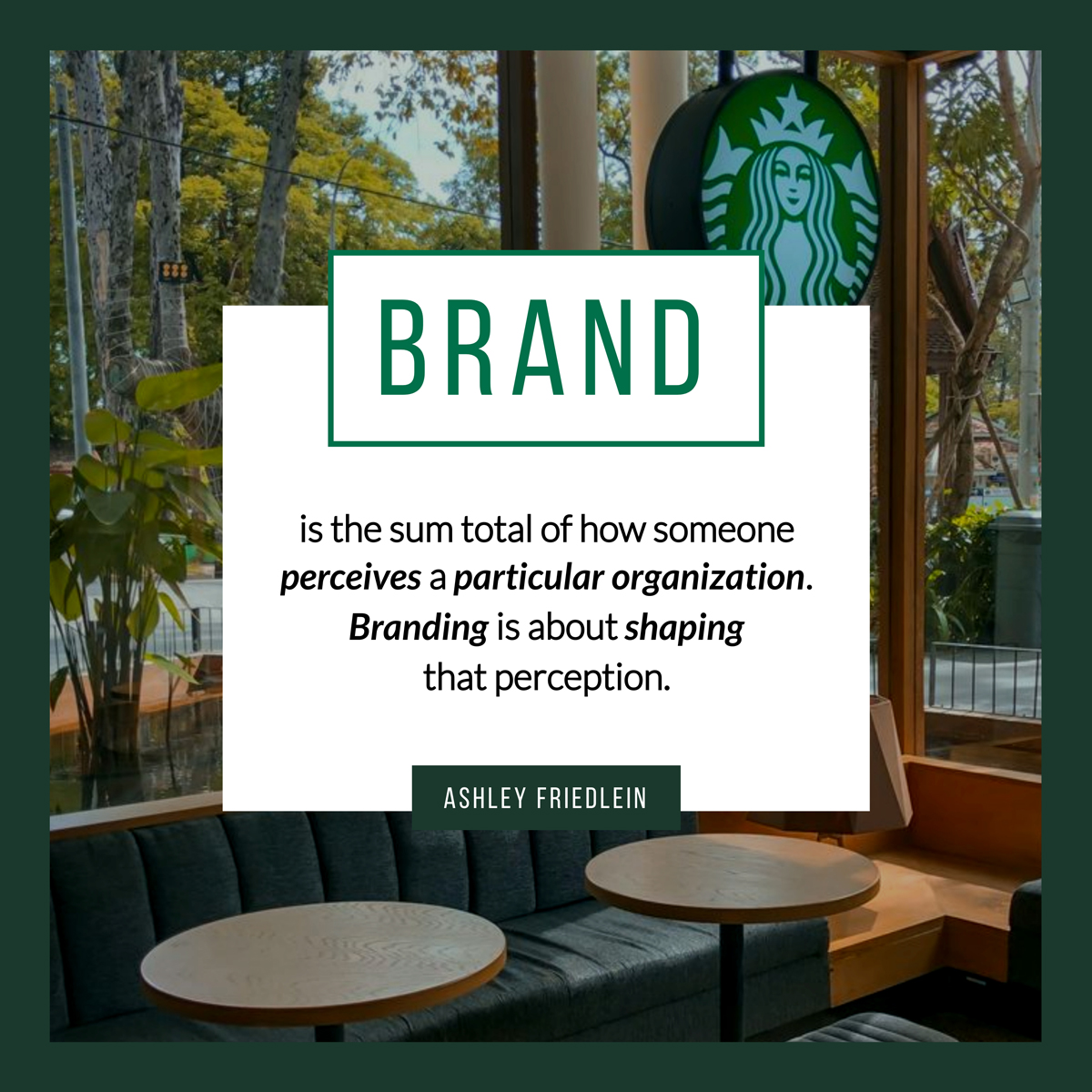 A quote about branding by Ashley Friedlein.