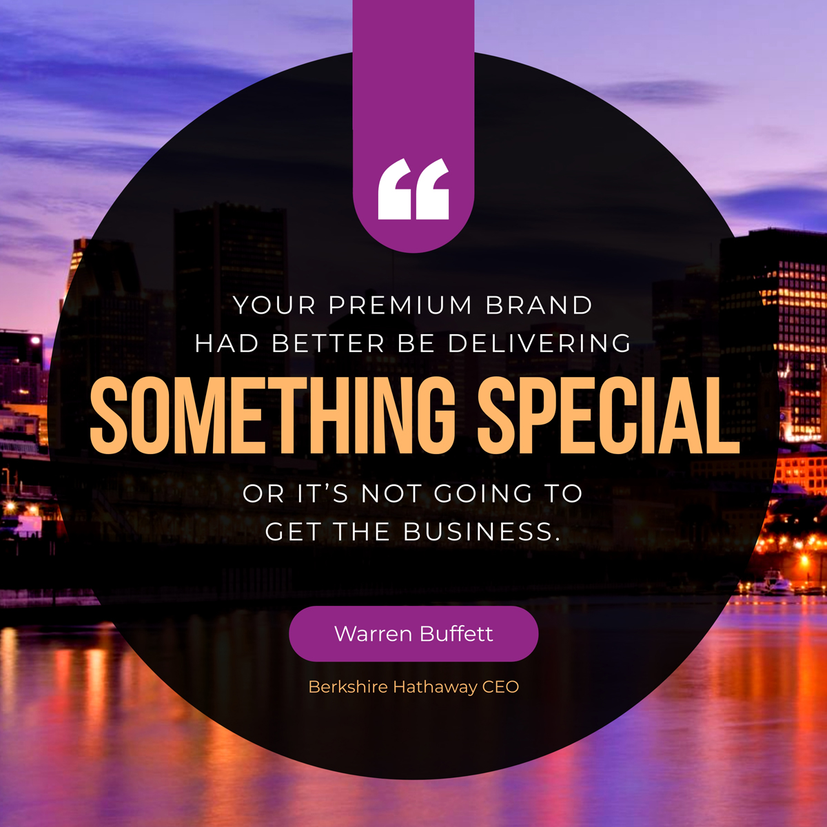 A quote about branding by Warren Buffett.