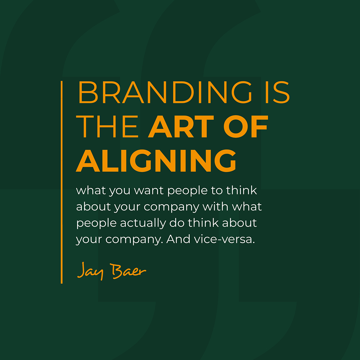 A quote about branding by Jay Baer.