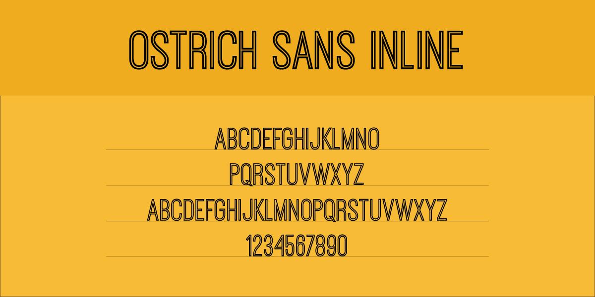 The font Ostrich Sans Inline.