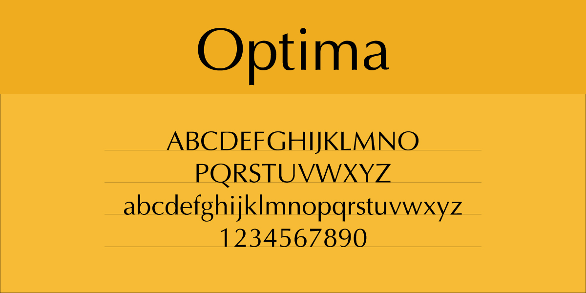 The font Optima.