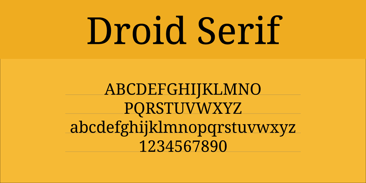 The font Droid Serif.