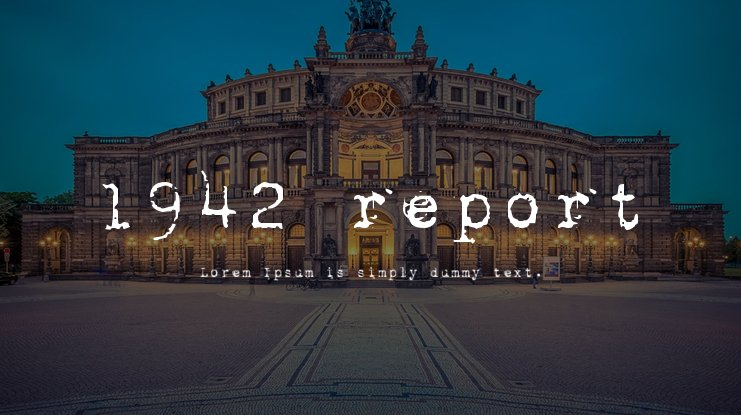 The font 1942 Report.