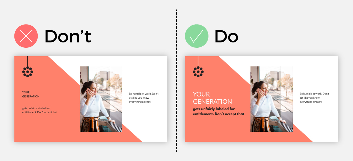 Do and don't comparison of emphasizing an idea with your font design.