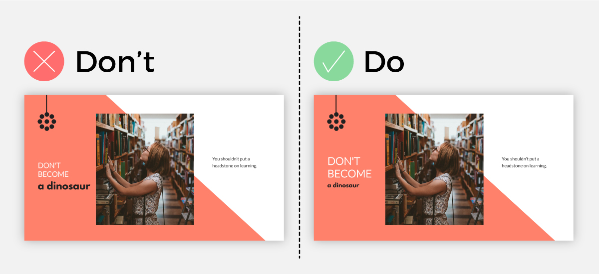 Presentation do's and don'ts for visual hierarchy.