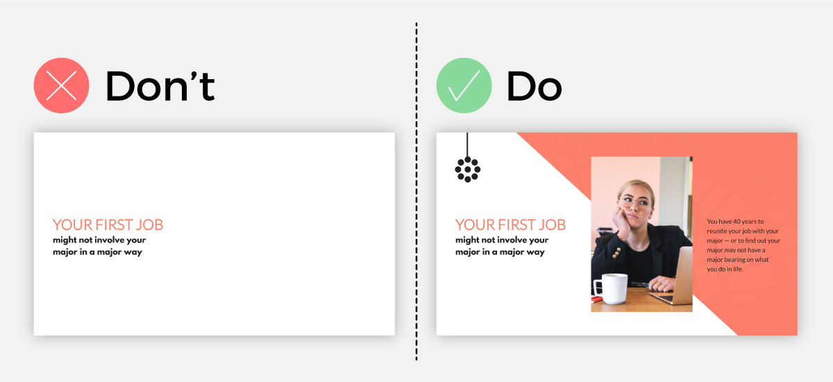 Presentation do's and don'ts for using visuals.