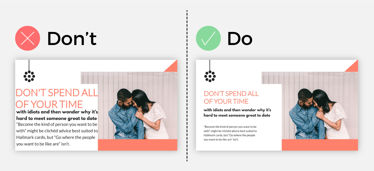 Do vs. don't comparison slides showing how to properly use negative space.