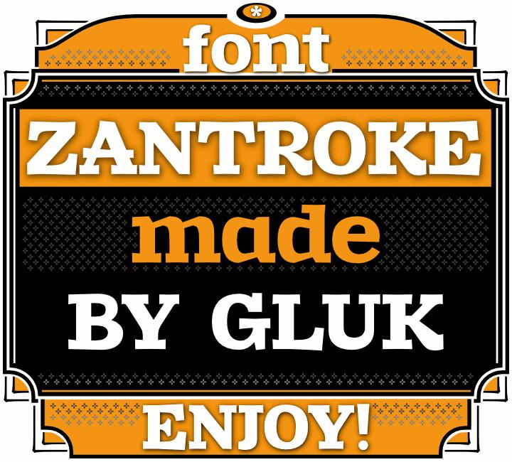 The font Zantroke.