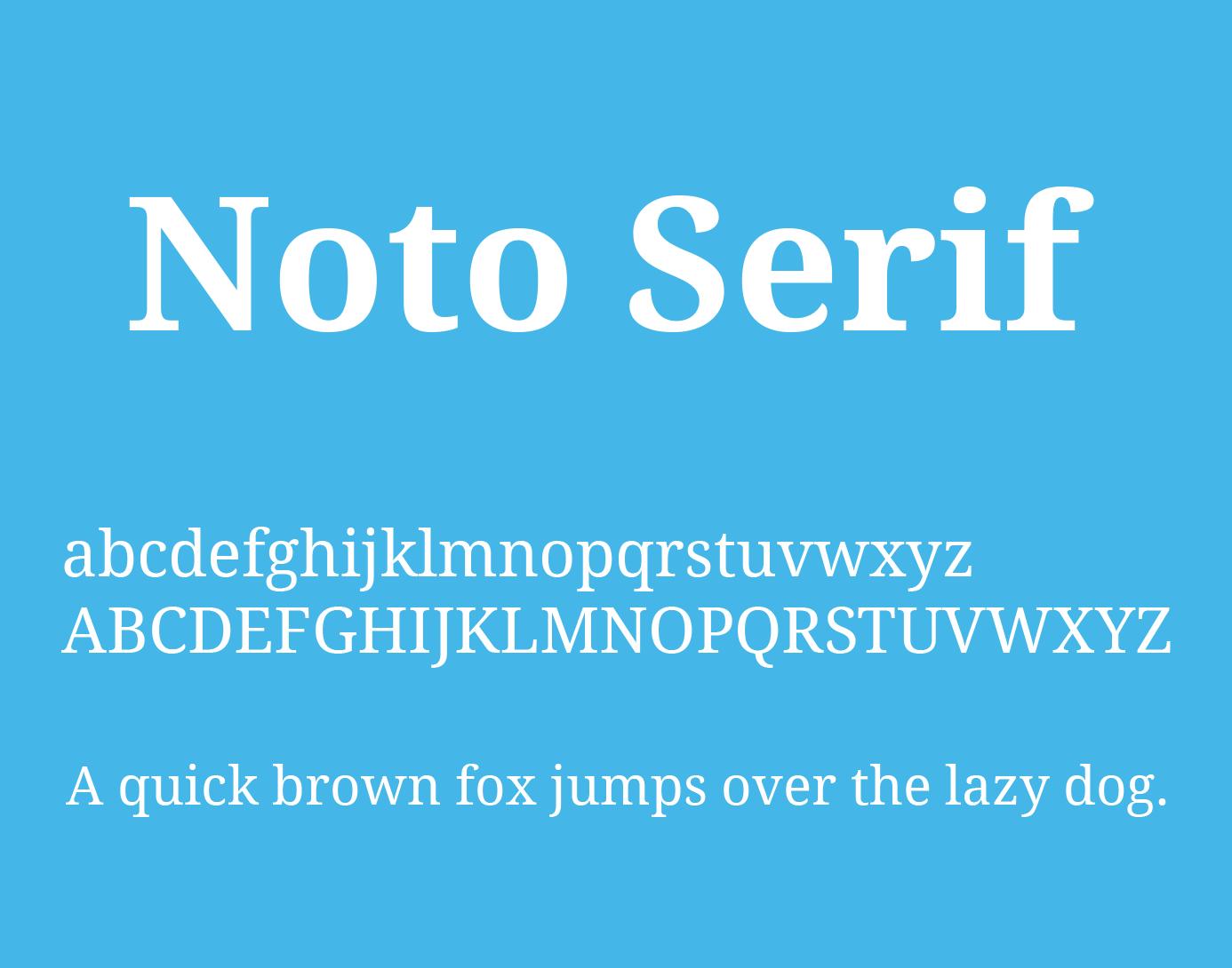 The font Noto Serif.