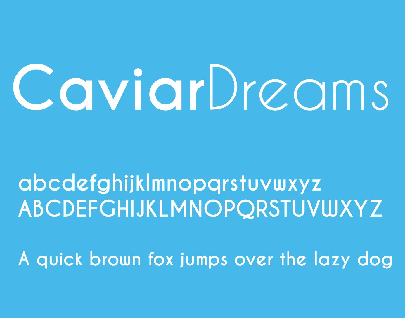 The font Caviar Dreams.