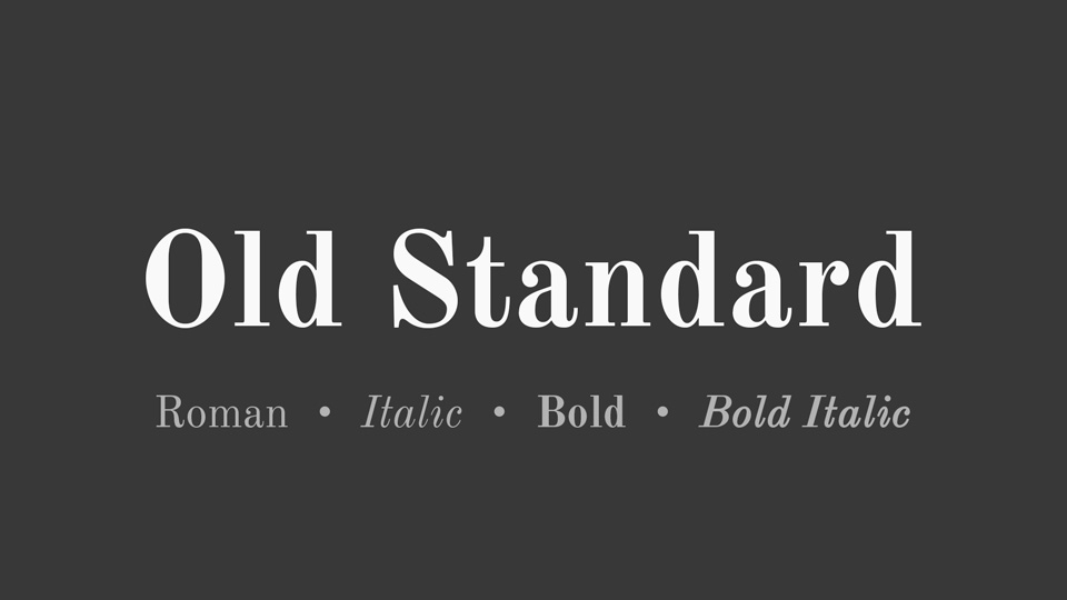 The font Old Standard.
