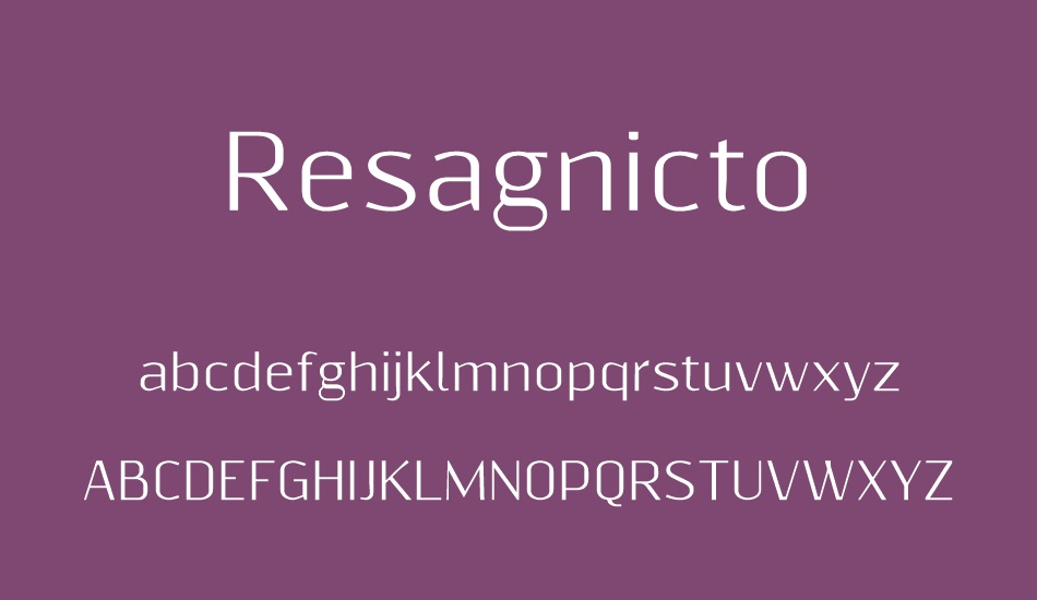 The font Resagnicto.