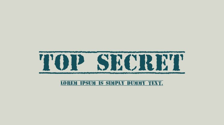 The font Top Secret.