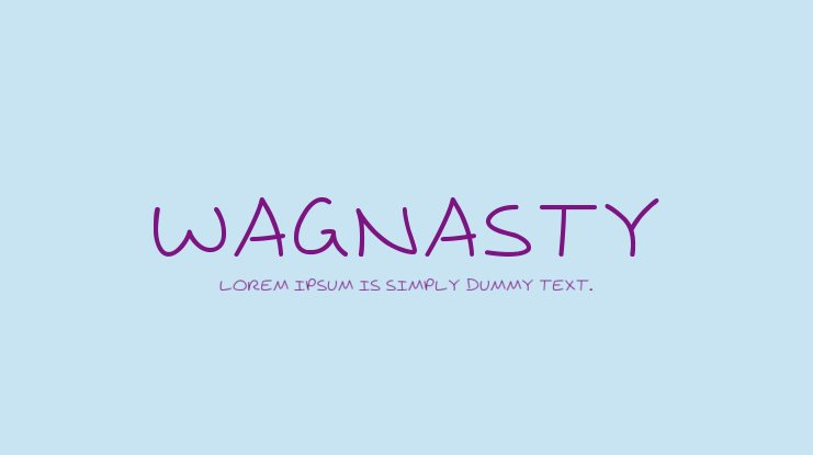The font Wagnasty.