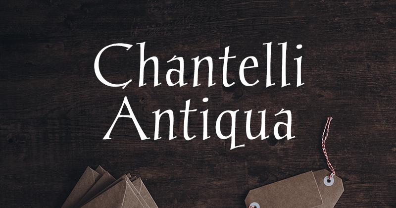 chantelli antiqua 50 best free elegant fonts
