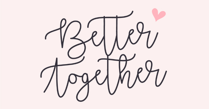 better together pretty fonts