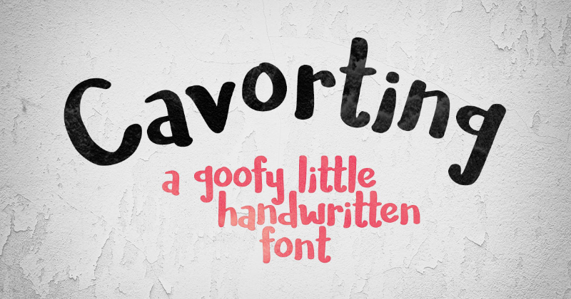cavorting pretty fonts