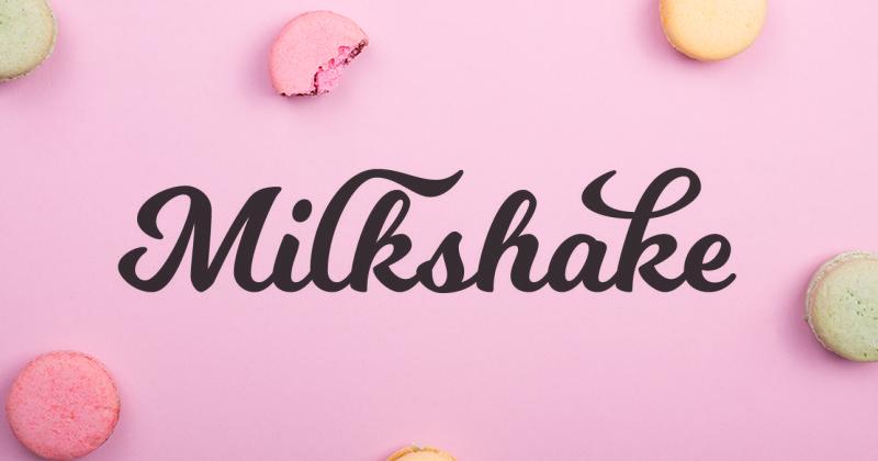 milkshake pretty fonts